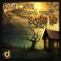 Gospel Dosnt Scare Me by Geomatrix Design
